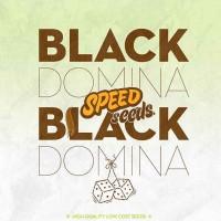 Achat BLACK DOMINA X BLACK DOMINA